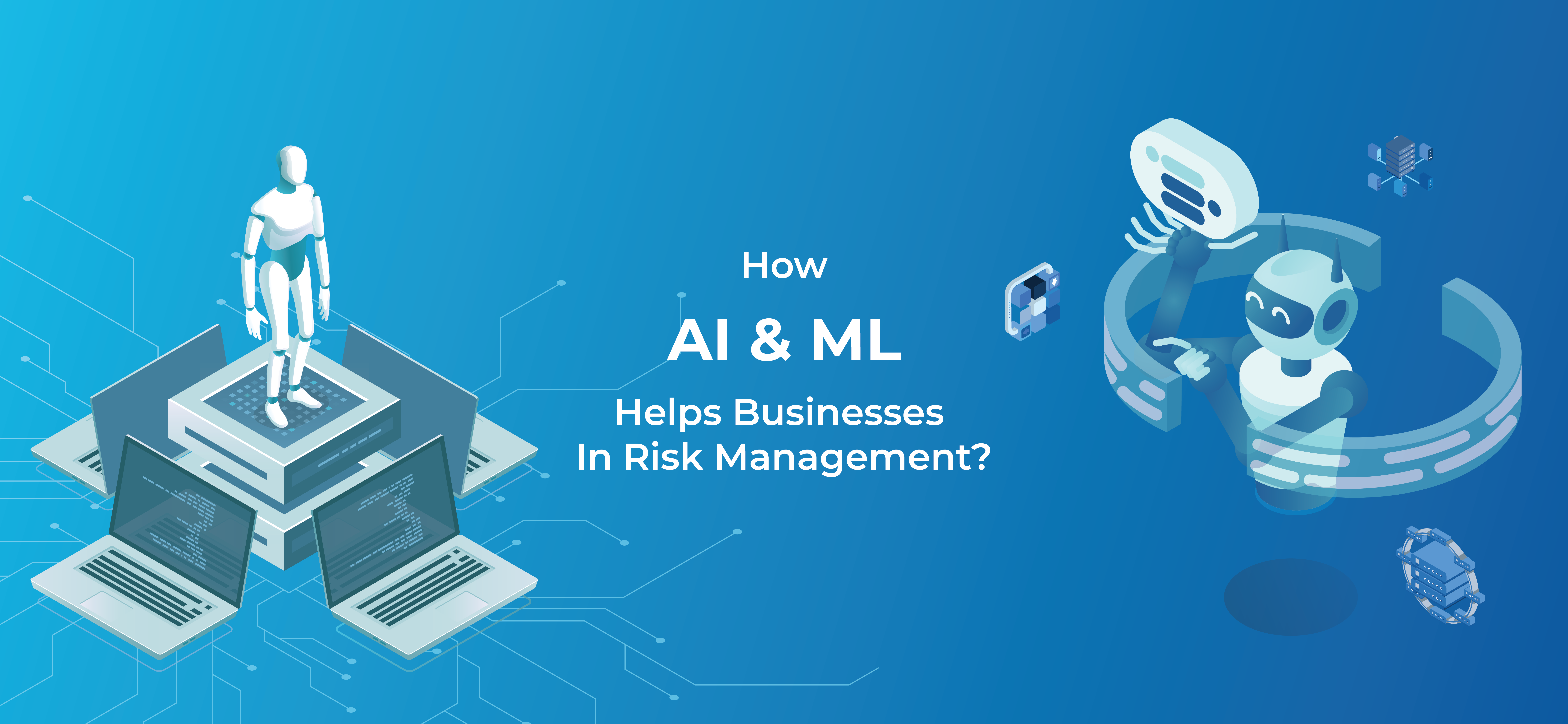 AI & ML and business risk management